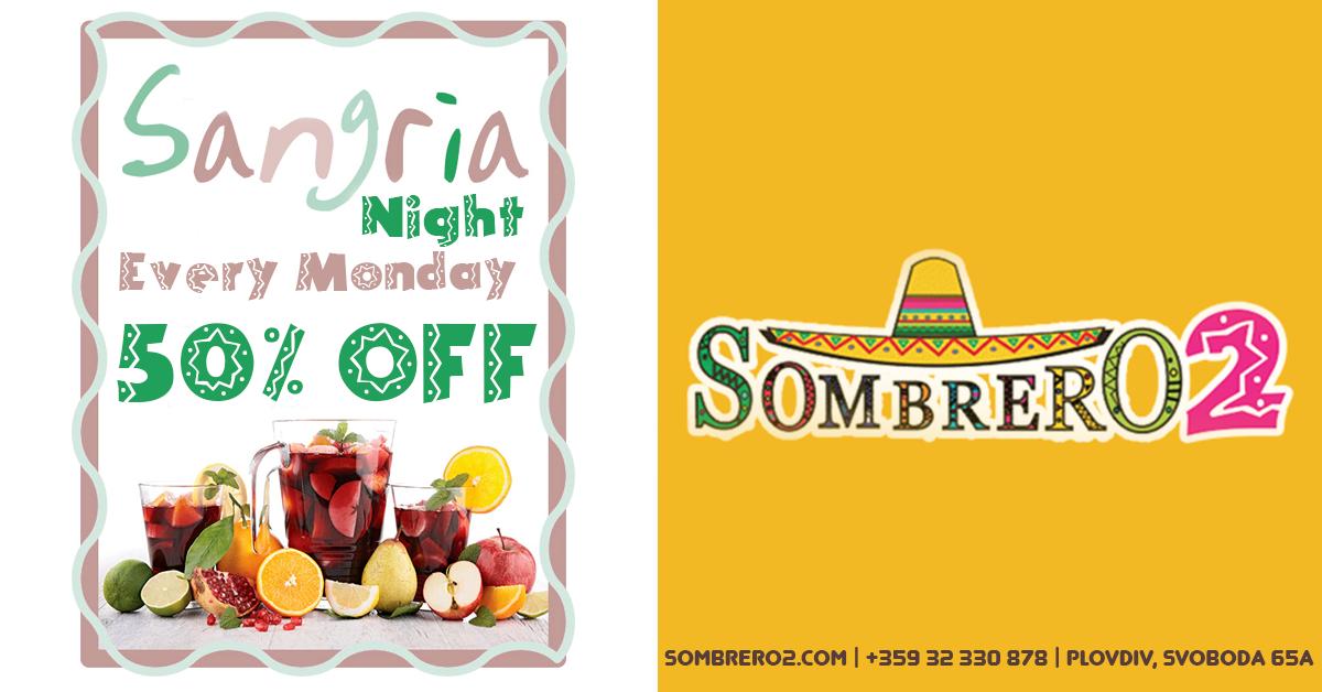 Sangria Night в Мексикански ресторант Сомбреро 2 Пловдив